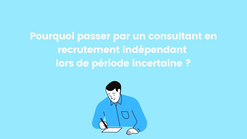 En quoi le consultant en recrutement indépendant est une bon alternative