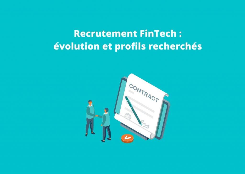 Recruter les bons talents dans la Fintech